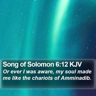 Song of Solomon 6:12 KJV Bible Verse Image