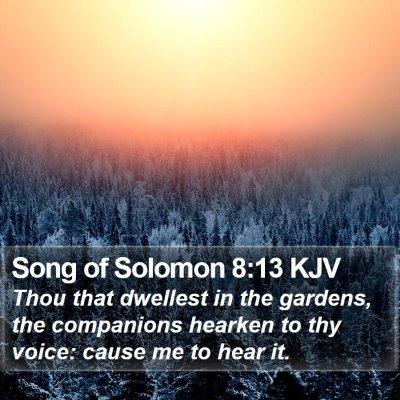Song of Solomon 8:13 KJV Bible Verse Image