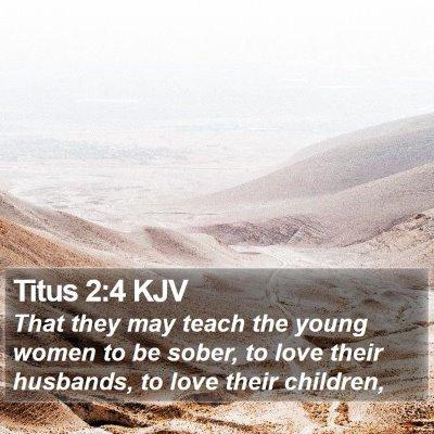 Titus 2:4 KJV Bible Verse Image