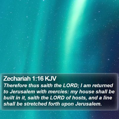 Zechariah 1:16 KJV Bible Verse Image