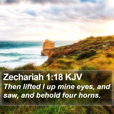 Zechariah 1:18 KJV Bible Verse Image
