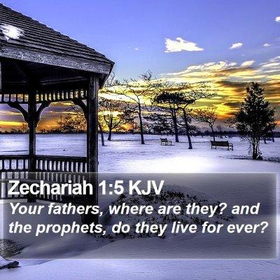 Zechariah 1:5 KJV Bible Verse Image