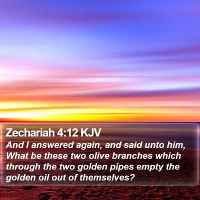 Zechariah 4:12 KJV Bible Verse Image