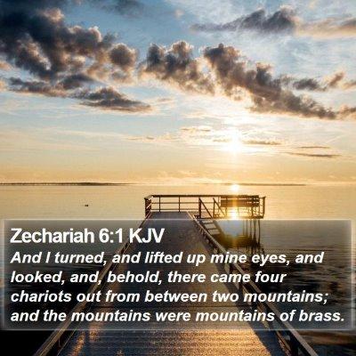 Zechariah 6:1 KJV Bible Verse Image