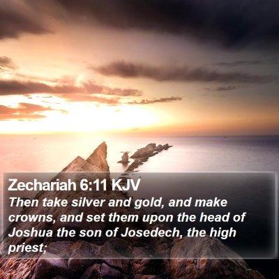 Zechariah 6:11 KJV Bible Verse Image