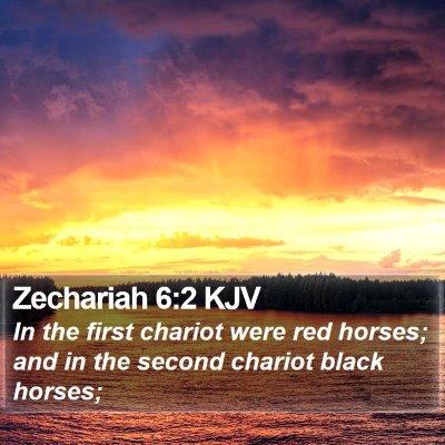 Zechariah 6:2 KJV Bible Verse Image