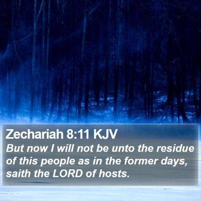 Zechariah 8:11 KJV Bible Verse Image