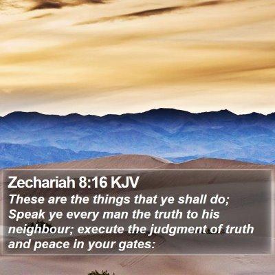 Zechariah 8:16 KJV Bible Verse Image