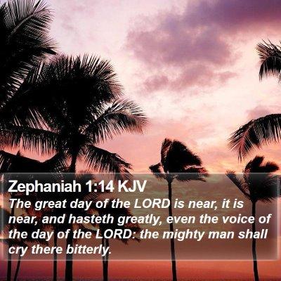 Zephaniah 1:14 KJV Bible Verse Image