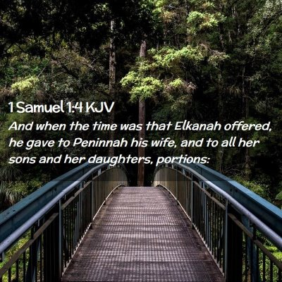 Picture 02 - 1 Samuel 1:4 KJV - And when the time was that Elkanah offered, he - Bible Verse Picture