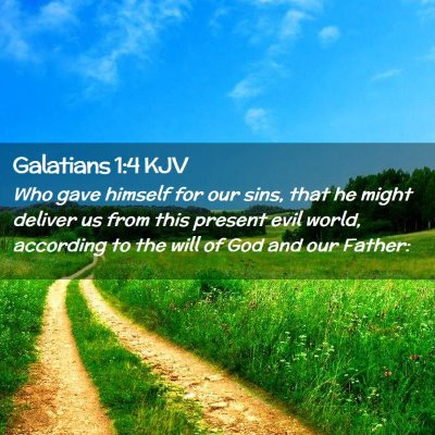 Picture 02 - Galatians 1:4 KJV - Who gave himself for our sins, that he might - Bible Verse Picture