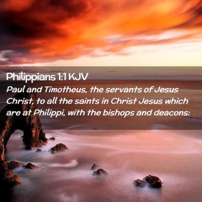 Picture 02 - Philippians 1:1 KJV - Paul and Timotheus, the servants of Jesus Christ, - Bible Verse Picture