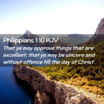 Picture 02 - Philippians 1:10 KJV - That ye may approve things that are excellent; - Bible Verse Picture