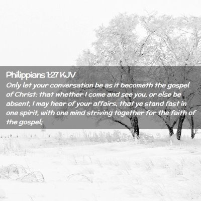 Picture 02 - Philippians 1:27 KJV - Only let your conversation be as it becometh the - Bible Verse Picture