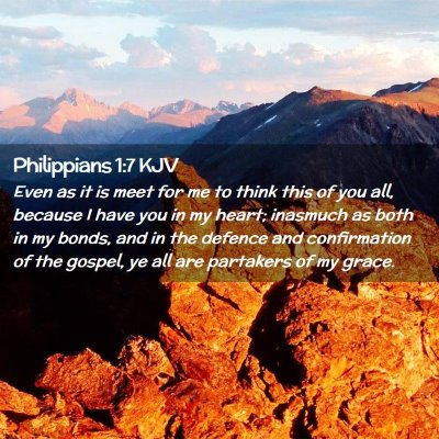 Picture 02 - Philippians 1:7 KJV - Even as it is meet for me to think this of you - Bible Verse Picture
