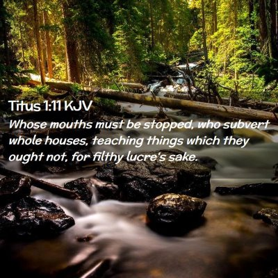 Picture 02 - Titus 1:11 KJV - Whose mouths must be stopped, who subvert whole - Bible Verse Picture