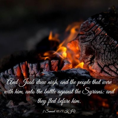 Picture 03 - 2 Samuel 10:13 KJV - And Joab drew nigh, and the people that were with - Bible Verse Picture