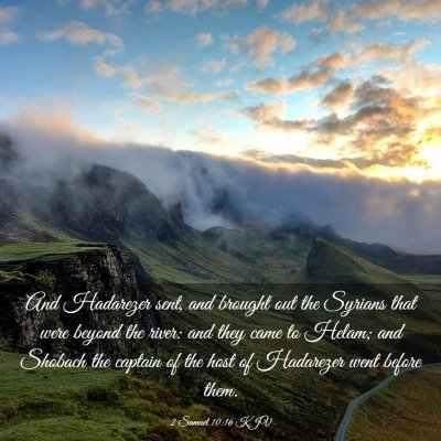 Picture 03 - 2 Samuel 10:16 KJV - And Hadarezer sent, and brought out the Syrians - Bible Verse Picture