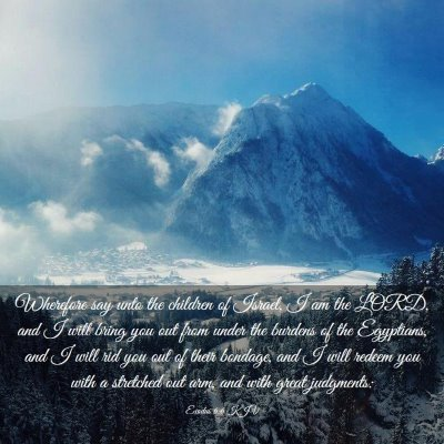 Picture 03 - Exodus 6:6 KJV - Wherefore say unto the children of Israel, I am - Bible Verse Picture