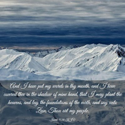 Picture 03 - Isaiah 51:16 KJV - And I have put my words in thy mouth, and I have - Bible Verse Picture