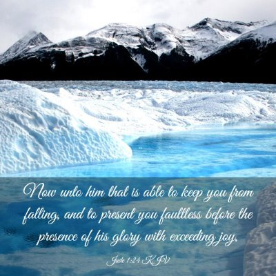 Picture 03 - Jude 1:24 KJV - Now unto him that is able to keep you from - Bible Verse Picture