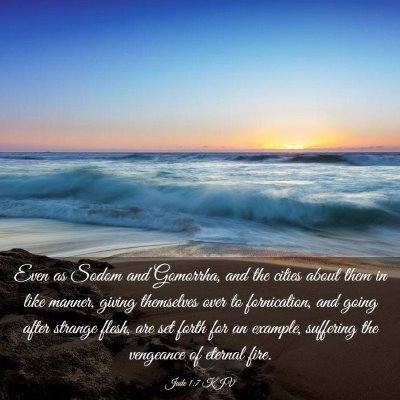 Picture 03 - Jude 1:7 KJV - Even as Sodom and Gomorrha, and the cities about - Bible Verse Picture