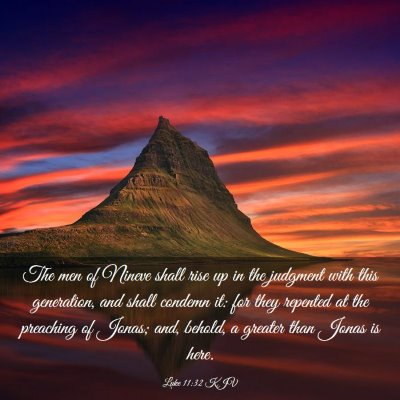 Picture 03 - Luke 11:32 KJV - The men of Nineve shall rise up in the judgment - Bible Verse Picture