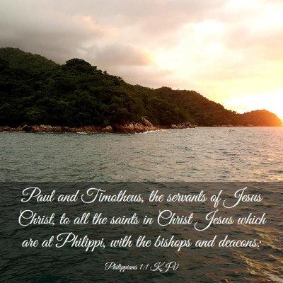 Picture 03 - Philippians 1:1 KJV - Paul and Timotheus, the servants of Jesus Christ, - Bible Verse Picture