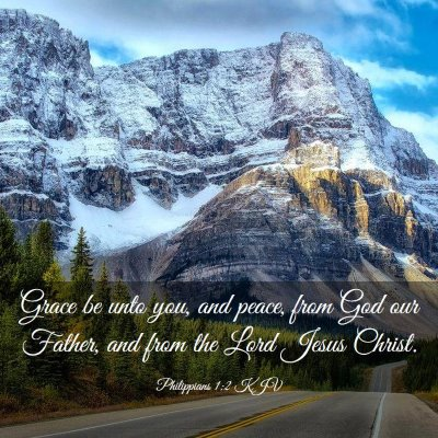 Picture 03 - Philippians 1:2 KJV - Grace be unto you, and peace, from God our - Bible Verse Picture