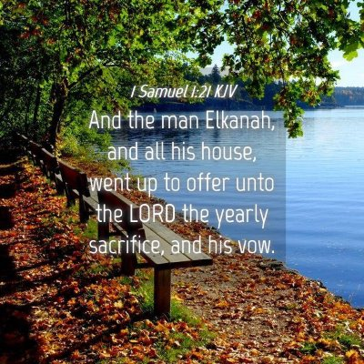 Picture 04 - 1 Samuel 1:21 KJV - And the man Elkanah, and all his house, went up - Bible Verse Picture