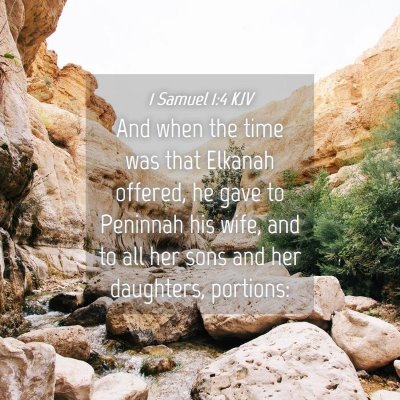Picture 04 - 1 Samuel 1:4 KJV - And when the time was that Elkanah offered, he - Bible Verse Picture