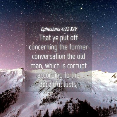 Picture 04 - Ephesians 4:22 KJV - That ye put off concerning the former - Bible Verse Picture