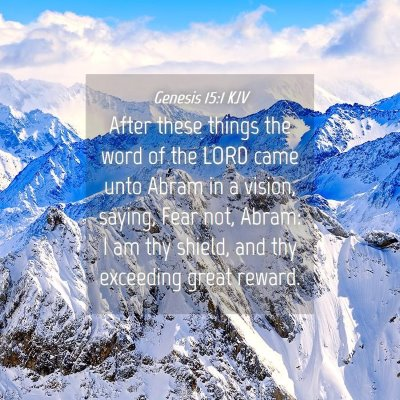 Picture 04 - Genesis 15:1 KJV - After these things the word of the LORD came unto - Bible Verse Picture