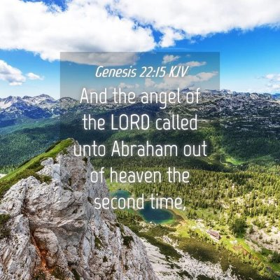 Picture 04 - Genesis 22:15 KJV - And the angel of the LORD called unto Abraham out - Bible Verse Picture