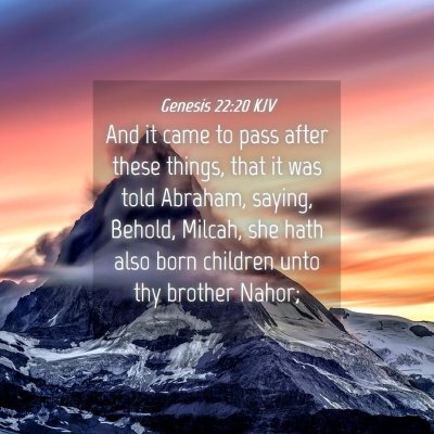 Picture 04 - Genesis 22:20 KJV - And it came to pass after these things, that it - Bible Verse Picture