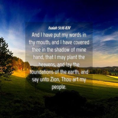 Picture 04 - Isaiah 51:16 KJV - And I have put my words in thy mouth, and I have - Bible Verse Picture