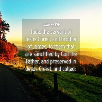 Picture 04 - Jude 1:1 KJV - Jude, the servant of Jesus Christ, and brother of - Bible Verse Picture