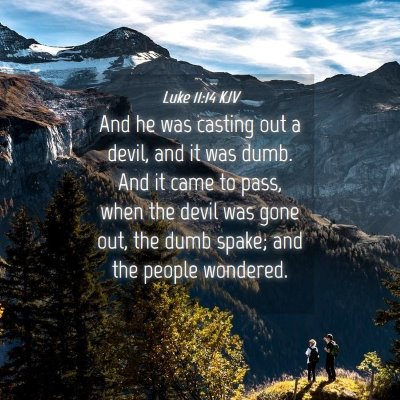 Picture 04 - Luke 11:14 KJV - And he was casting out a devil, and it was dumb. - Bible Verse Picture