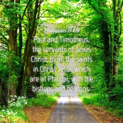 Picture 04 - Philippians 1:1 KJV - Paul and Timotheus, the servants of Jesus Christ, - Bible Verse Picture
