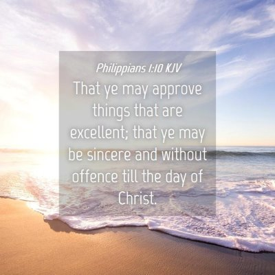 Picture 04 - Philippians 1:10 KJV - That ye may approve things that are excellent; - Bible Verse Picture