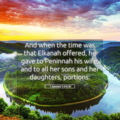 Picture 05 - 1 Samuel 1:4 KJV - And when the time was that Elkanah offered, he - Bible Verse Picture