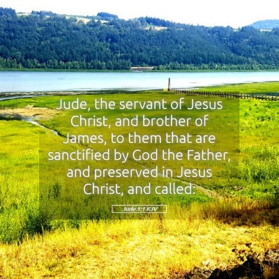 Picture 05 - Jude 1:1 KJV - Jude, the servant of Jesus Christ, and brother of - Bible Verse Picture
