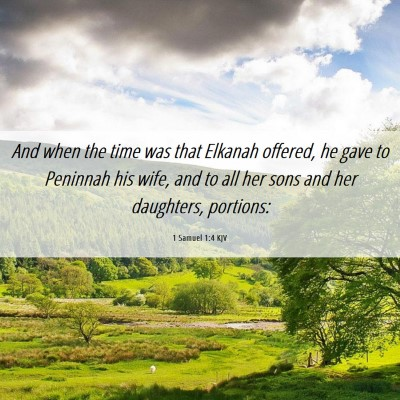Picture 06 - 1 Samuel 1:4 KJV - And when the time was that Elkanah offered, he - Bible Verse Picture