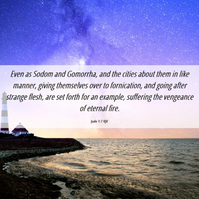Picture 06 - Jude 1:7 KJV - Even as Sodom and Gomorrha, and the cities about - Bible Verse Picture