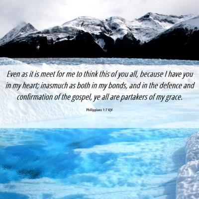 Picture 06 - Philippians 1:7 KJV - Even as it is meet for me to think this of you - Bible Verse Picture