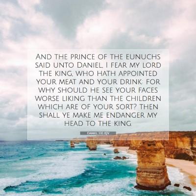 Picture 07 - Daniel 1:10 KJV - And the prince of the eunuchs said unto Daniel, I - Bible Verse Picture
