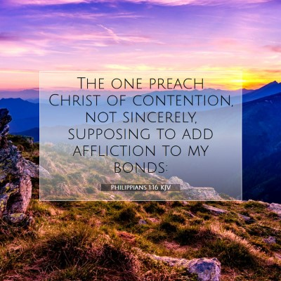 Picture 07 - Philippians 1:16 KJV - The one preach Christ of contention, not - Bible Verse Picture