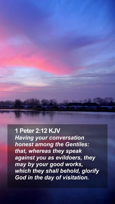 1 Peter 2:12 KJV Mobile Phone Wallpaper - Having your conversation honest among the - Mobile Bible Verse Wallpaper