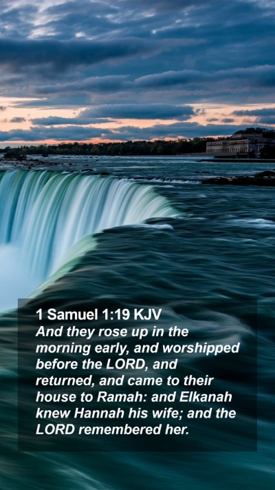 1 Samuel 1:19 KJV Mobile Phone Wallpaper - And they rose up in the morning early, and - Mobile Bible Verse Wallpaper