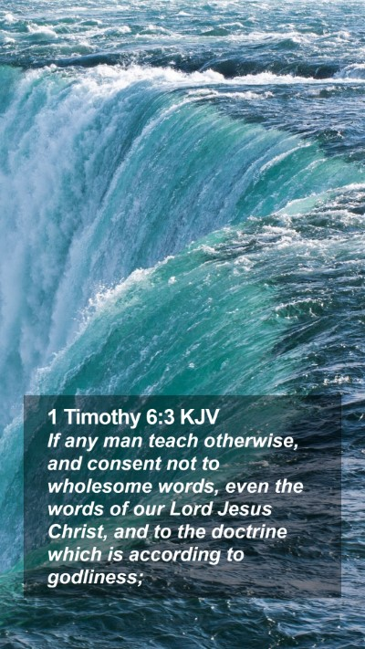 1 Timothy 6:3 KJV Mobile Phone Wallpaper - If any man teach otherwise, and consent not to - Mobile Bible Verse Wallpaper
